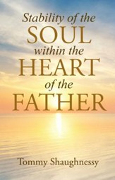 Stability of the Soul within the Heart of the Father - eBook