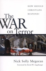 The War on Terror: How Should Christians Respond?