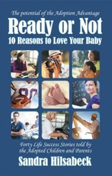 Ready or Not: 10 Reasons to Love Your Baby - eBook