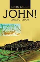 JOHN!: Episode 2 - AD 28 - eBook