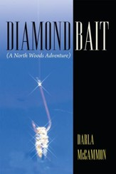 Diamond Bait: (A North Woods Adventure) - eBook