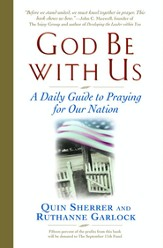 God Be with Us: A Daily Guide to Praying for Our Nation - eBook