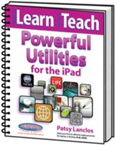 iLearn iTeach Powerful Utilities for the iPad