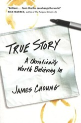 True Story: A Christianity Worth Believing In - PDF Download [Download]