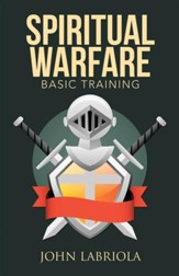 Spiritual Warfare: Basic Training - eBook