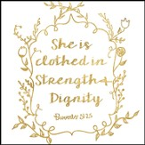 She Is Clothed Canvas Box Plaque, Proverbs 31:25