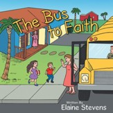 The Bus to Faith - eBook