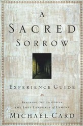 A Sacred Sorrow: Experience Guide