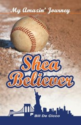 Shea Believer: My Amazin' Journey - eBook