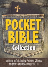Pocket Bible Collection: A Collection of Scriptures to Renew Your Mind and Change Your Life