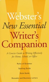 Webster's New Essential Writer's Companion: A Concise Guide to Writing Effectively for Home, School, or Office