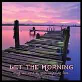 Let The Morning Canvas Box Plaque, Psalm 143:8