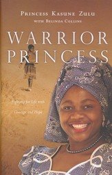 Warrior Princess: Fighting for Life with Courage and Hope