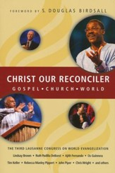 Christ Our Reconciler: Gospel, Church, World