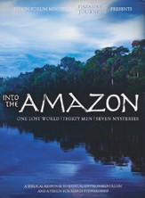 Into the Amazon: One Lost World, Thirty Men, Seven Mysteries, 4-DVD Set