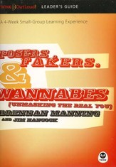 Posers, Fakers & Wannabes: A 4-Week Small-Group Learning Experience--DVD with Leader's Guide