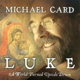 Luke: A World Turned Upside Down CD - Slightly Imperfect