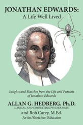 Jonathan Edwards:: A Life Well Lived - eBook