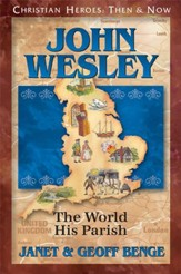 John Wesley: The World His Parish