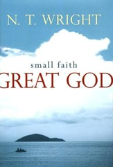 Small Faith-Great God