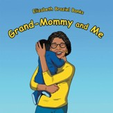 Grand-Mommy and Me - eBook