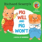 Richard Scarry's Pig Will and Pig Won't - eBook