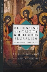 Rethinking the Trinity & Religious Pluralism: An Augustinian Assessment