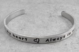 Pewter Cuff Bracelet, Always in My Heart