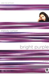 TrueColors Series #10, Bright Purple: Color Me Confused
