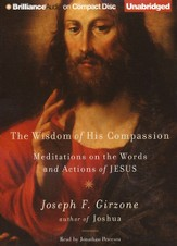 Wisdom of His Compassion Unabridged Audiobook on CD
