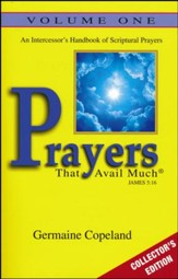 Prayers That Avail Much, Volume 1: Collector's Edition