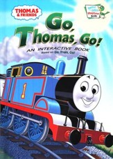 Thomas & Friends: Go, Thomas, Go! An Interactive Board Book