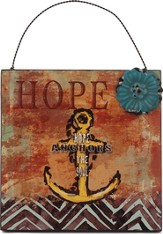 Hope Anchors the Soul, Mini Plaque