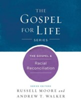 The Gospel & Racial Reconciliation - eBook