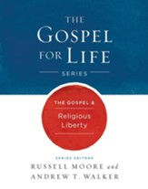 The Gospel & Religious Liberty - eBook