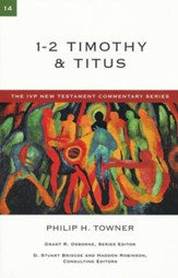 1 & 2 Timothy and Titus: IVP New Testament Commentary    [IVPNTC]