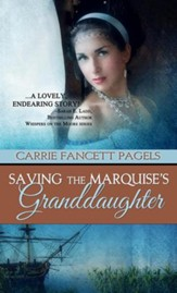 Saving The Marquise's Granddaughter - eBook