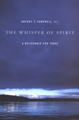 The Whisper of Spirit: A Believable God Today