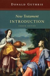 New Testament Introduction, Fourth Edition