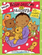 Instant Bible Lessons for Nursery: This Wonderful World