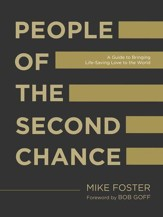 People of the Second Chance: A Guide to Bringing Life-Saving Love to the World - eBook