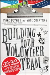 Building Your Volunteer Team: A Targeted Boot Camp for Your Youth Ministry