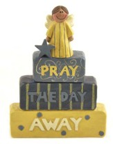 Pray the Day Away Figurine