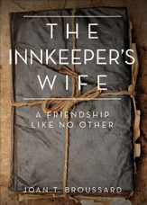 The Innkeeper's Wife: A friendship like no other. - eBook