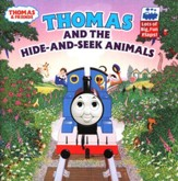 Thomas & Friends: Thomas and the Hide and Seek Animals, A  Lift-the-Flap Picture Book