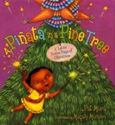 Piñata in a Pine Tree: A Latino Twelve Days of Christmas