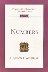 Numbers: Tyndale Old Testament Commentary [TOTC]