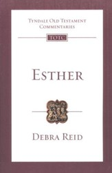 Esther: Tyndale Old Testament Commentary [TOTC]