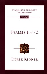 Psalms 1-72: Tyndale Old Testament Commentary  [TOTC]