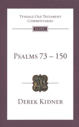 Psalms 73-150: Tyndale Old Testament Commentary  [TOTC]